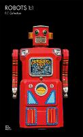 Robots 1:1: The R. F. Collection