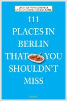 111 Places in Berlin That You...