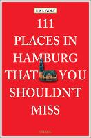 111 Places in Hamburg That You...