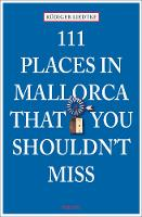 111 Places on Mallorca That You...