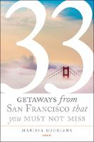 33 Getaways from San Francisco That...