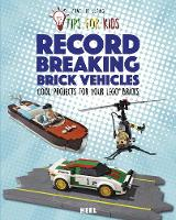 Lego Tips for Kids : Record-Breaking...