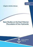 Basic Studies on the Dual-Polymer...