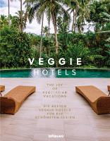 Veggie Hotels: The Joy of Vegetarian...
