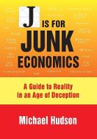 J Is for Junk Economics: A Guide to...