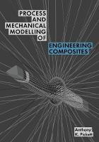 Process and Mechanical Modelling of...