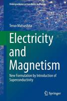 Electricity and Magnetism: New...