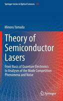 Theory of Semiconductor Lasers: From...