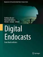Digital Endocasts: From Skulls to Brains