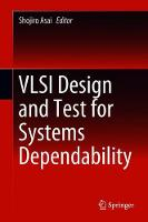 VLSI Design and Test for Systems...
