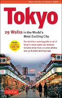Tokyo: 34 Walks in the World's Most...