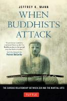 When Buddhists Attack: The Curious...
