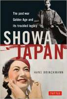Showa Japan: The Post-War Golden Age...