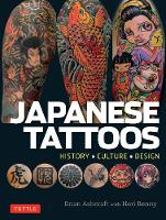 Japanese Tattoos: History * Culture *...