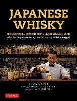 Japanese Whisky: The Ultimate Guide ...