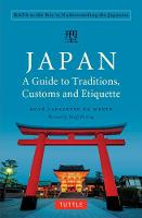 Japan: A Guide to Traditions, Customs...