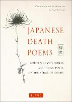 Japanese Death Poems: Written by Zen...
