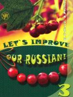 Let's Improve our Russian: Textbook 3