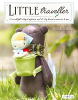 Little Traveller: 12 Small Felt...
