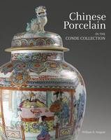 Chinese Porcelain in the Conde...