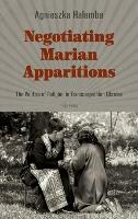 Negotiating Marian Apparitions: The...