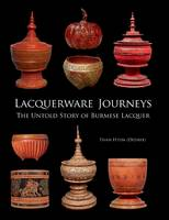 Lacquerware Journeys: The Untold ...