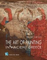 The Art of Painting in Ancient Greece...