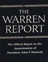 The Warren Commission Report: The...