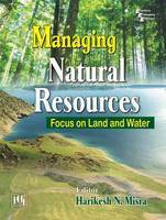 Managing Natural Resources: Focus on...