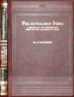 Pre-Mussalman India: A History of the...