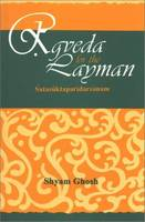 Rgveda for the Layman