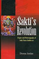 Sakti's Revoultion: Origins and...