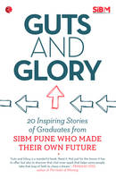 Guts and Glory: 20 Inspiring Stories...