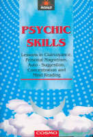 Psychic Skills: Lessons in...
