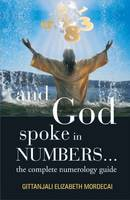 And God Spoke in Numbers...: The...