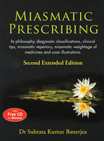 Miasmatic Prescribing: Its ...