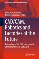 Cadcam, Robotics and Factories of the...