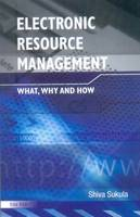 Electronic Resource Management: What,...