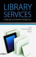 Library Services: Challenges and...