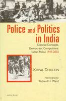 Police and Politics in India: ...