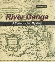 River Ganga: A Cartographic Mystery