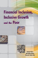 Financial Inclusion, Inclusive Growth...