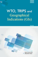 WTO, TRIPS & Geographical Indications...