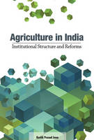 Agriculture in India: Institutional...