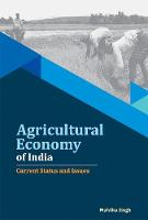 Agricultural Economy of India: ...