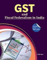 GST and Fiscal Federalism in India
