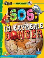 SOS: In Extreme Danger: Key stage 3