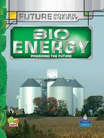Bioenergy: Key stage 3