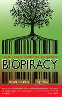 Biopiracy: The Plunder of Nature &...
