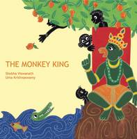 The Monkey King: A Jataka Tale